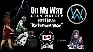 On My Way Versi Rock Jawa - Gafarock Feat. Anisa Bologafa