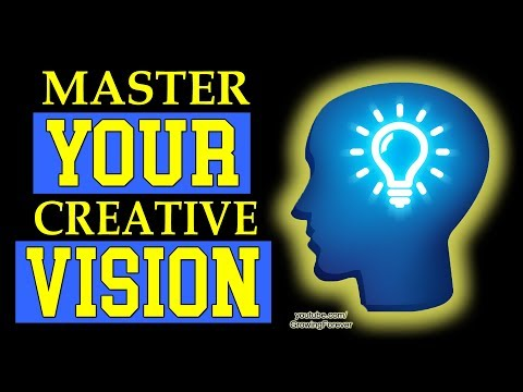 Attract Anything - Use Your Creative Vision and Subconscious