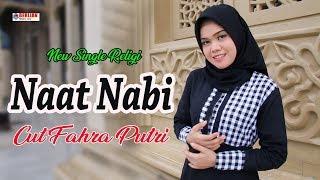 Lagu Religi 2019 Na'at Nabi - CUT FAHRA PUTRI
