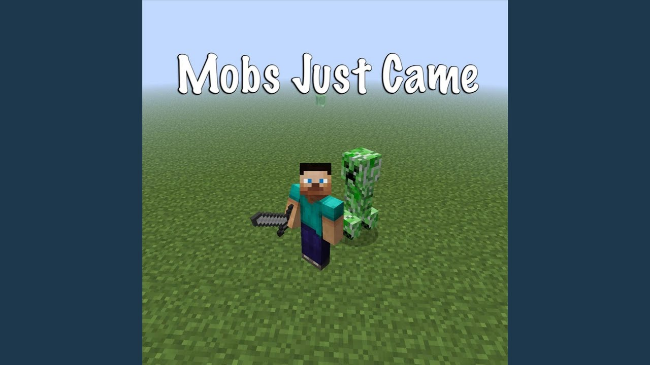 Minecraft songs face the mob