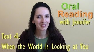 "Oral Reading Fluency 4: ""When the World Is Looking at You"""