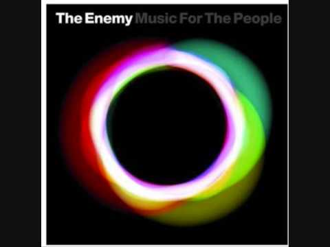 The Enemy Sing when your in love