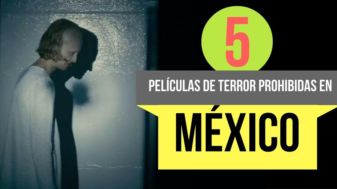 3 peliculas de terror prohibidas en mexico