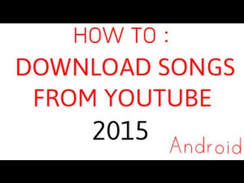 how-to-download-songs-from-yt-(-2015-)