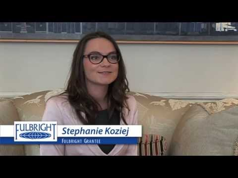 Fulbright Grantee Stephanie Koziej Gives Advice on the Application Process