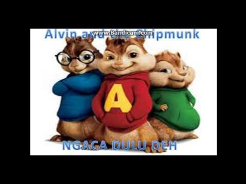 ngaca dulu deh versi alvin and the chipmunks