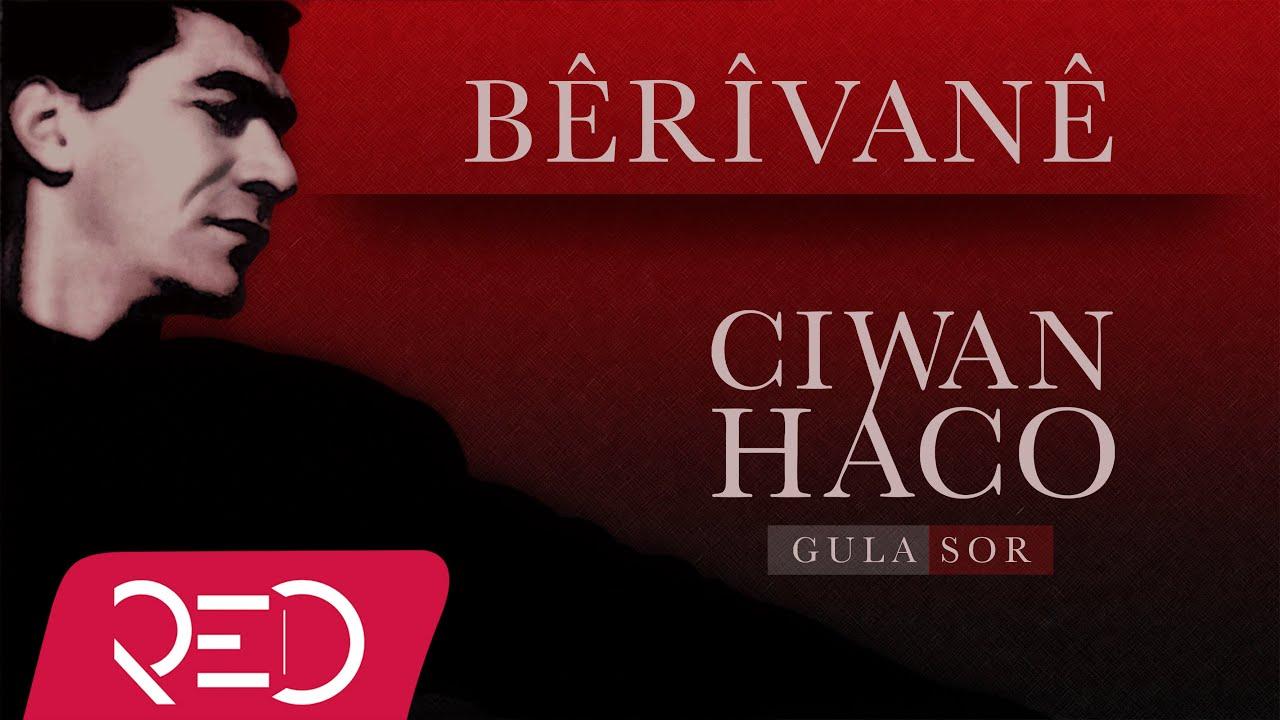 Ciwan Haco -  Welatperesti【Remastered】 (Official Audio)