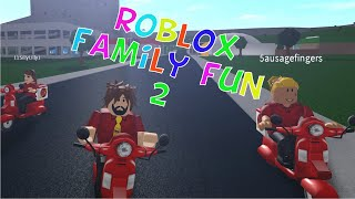 Roblox Bloxburg Family Fun 2