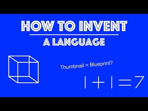 How to Invent a Language