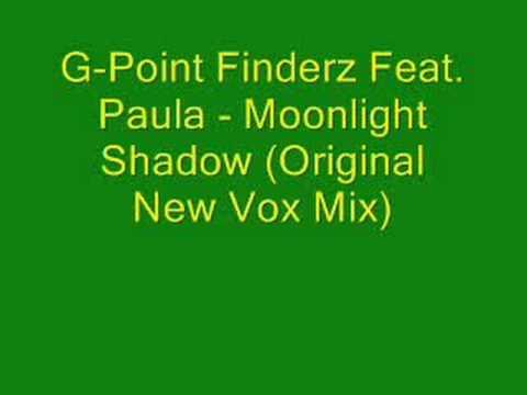 G-Point Finderz Feat. Paula - Moonlight Shadow (Original New