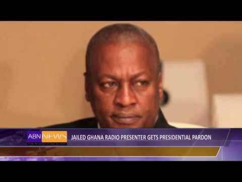 Jailed Ghana Radio presenter gets Presidential pardon