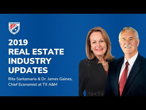 Champions School Of Real Estate 2019 Texas Real Estate Industry Forecast - Jim Gaines & Rita