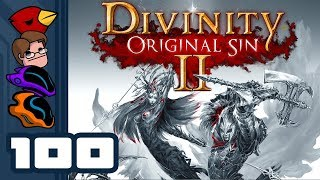 Let's Play Divinity: Original Sin 2 [Multiplayer] - Part 100 - We Are Here To Save The Day!