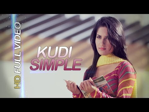 New Punjabi Songs 2016 - Kudi Simple - Inder Atwal Ft. Ruhani Sharma - Latest Punjabi Songs