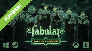 FABULAR: Once Upon a Spacetime - Kickstarter Trailer