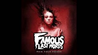 Famous Last Words - Pick Your Poison