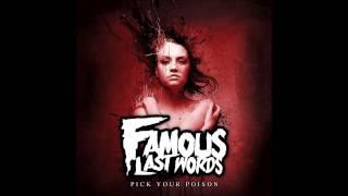 Famous Last Words - Pick Your Poison