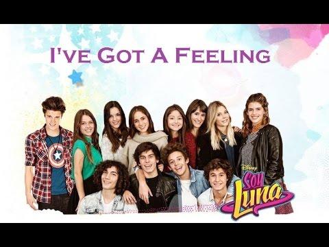 Soy Luna 2 - Letra I've Got a Feeling