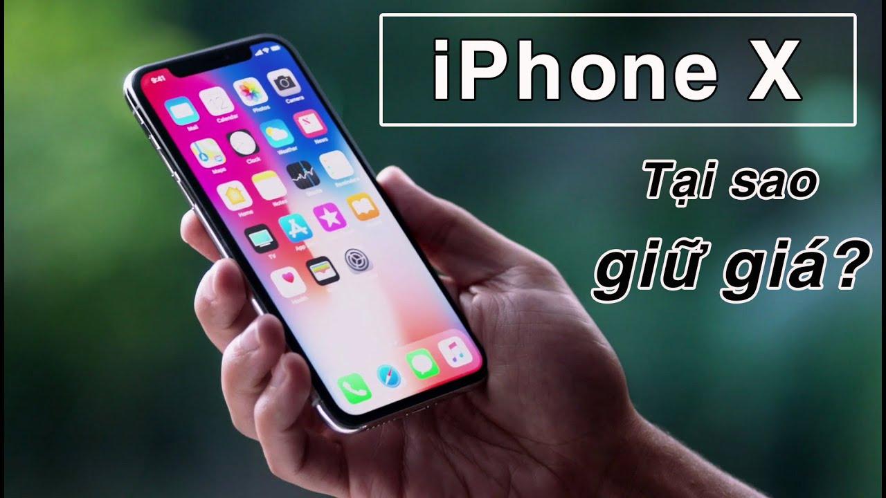 iPhone X giá 10 triệu và 3 lý do quá giữ giá