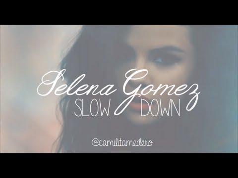 Selena Gomez - Slow Down (Video)