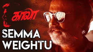 Semma Weightu - Kaala Song : Rajinikanth, Pa Ranjith, Santhosh Narayanan, Arunraja Kamaraj | Review
