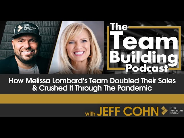 How Melissa Lombard's Team Doubled Their Sales & Crushed It Through The Pandemic