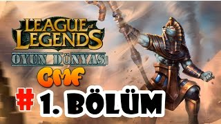 League Of Legends : 1. Bölüm [ Kazandık ? ] HD