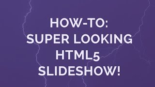 How-to: Super looking HTML5 Slideshow! thumbnail