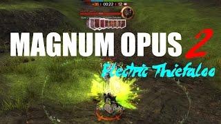 [GW2] Magnum Opus 2: Electric Thiefaloo