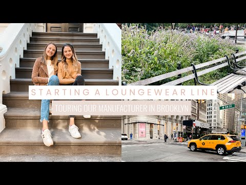 BTS of Starting a Loungewear Line at 18   Touring our Manufacturer in Brooklyn NYC Vlog