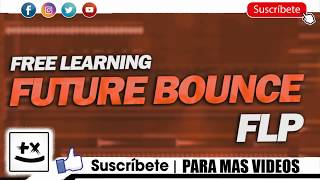 Free Learning Future Bounce FLP- by Fil Abbax & DAV5 [Only for Learn Purpose]