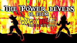 DBS: THE POWER LEVELS - IL FILM
