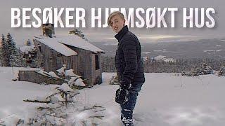 BESØKER HJEMSØKT HUS...