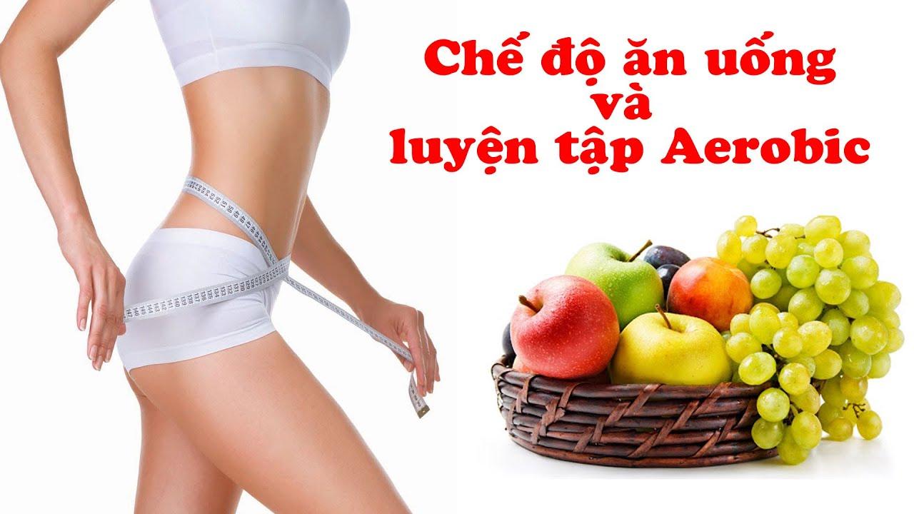 Aerobic | Chế độ ăn uống và luyện tập Aerobic giảm cân, có được vóc dáng mơ ước | HLV Hồ Hàm Hương