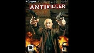 ANTI KILLER highly compressed 100 mb size pc game with gameplay