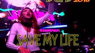 Gambar cover DJ SAVE MY LIFE Breakbeat Mixtape Remix 2018