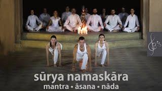 Surya Namaskara | mantra asana nada | Sun Salutation | Napüdvözlet jóga | Virinchi Shakti & Friends