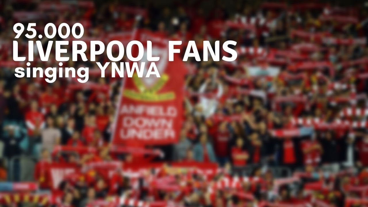 • Liverpool FC ⁞ 95.000 Liverpool supporters zingen You'll Never Walk Alone