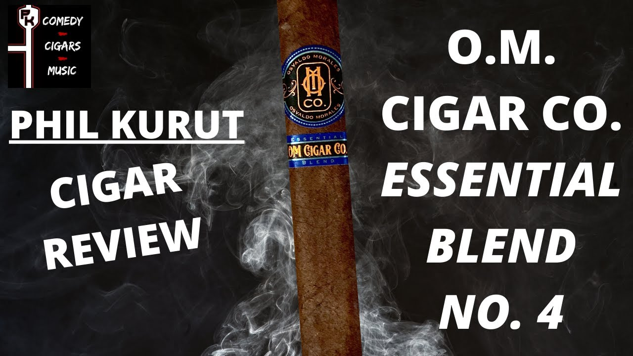 O.M. CIGARS ESSENTIAL BLEND NO. 4 | CIGAR REVIEW