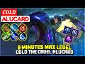 9 Minutes Max Level, Cold The Cruel Alucard [ Top Global Alucard ] COLD - Mobile Legends