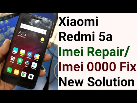 Xiaomi Redmi 5a Imei Repair Baseband Unknown Imei 0000 Modem Fix