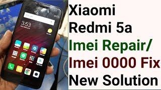 Download Xiaomi Redmi 5a Imei Repair Baseband Unknown Imei