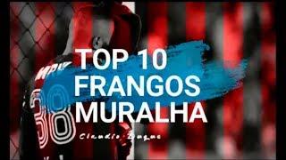 OS MAIORES FRANGOS DE ALEX MURALHA - TOP 10
