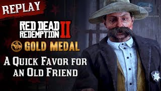 RDR2 PC - Mission #99 - A Quick Favor for an Old Friend [Replay & Gold Medal]