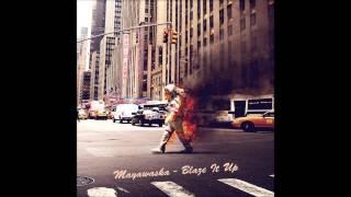 Mayawaska - Blaze It Up [Dub/Reggae Mix]