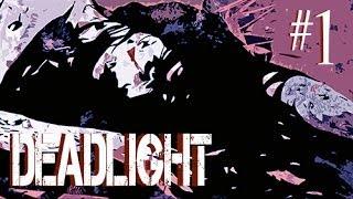 Deadlight part 1 - ZOMBIE LIMBO
