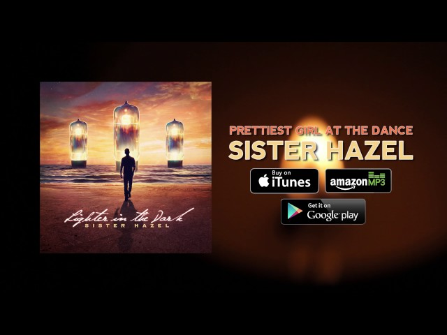 sister-hazel-prettiest-girl-at-the-dance-official-audio-sisterhazelweb