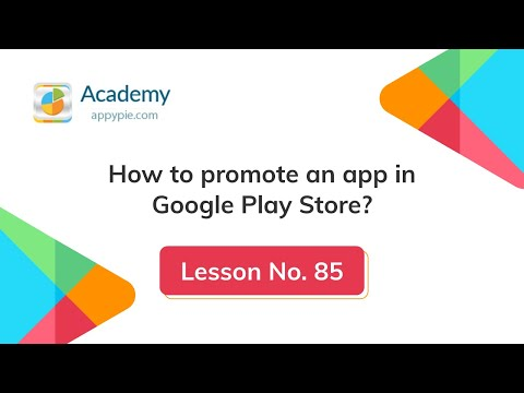 How to Promote App in Google Play: Lesson 85
