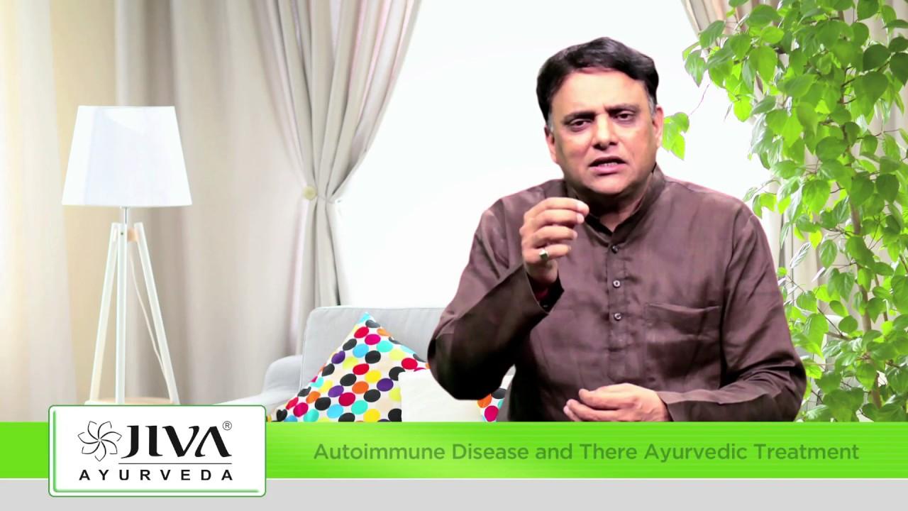 Ayurvedic Treatment of Autoimmune Diseases   Jiva Vedic Psychology