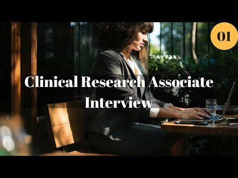 Interview with a Clinical Research Associate (CRA)